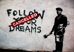 Follow Your Dream - Cancelled